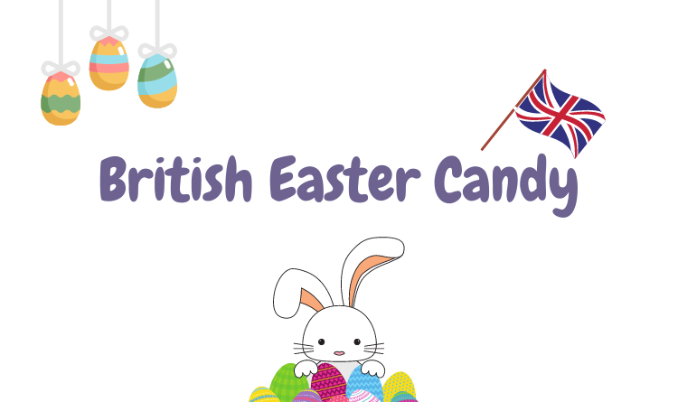 British Easter Candy